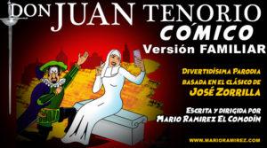 Don Juan Tenorio Cómico Versión Familiar – Promo
