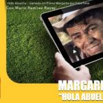 Margarito Hola Abuelita