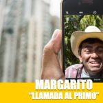 Llamando al Primo Margarito por FaceTime