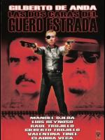 Dos caras de Güero Estrada